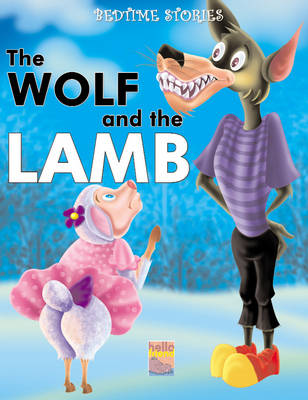 Bedtime Stories: The Wolf and the Lamb