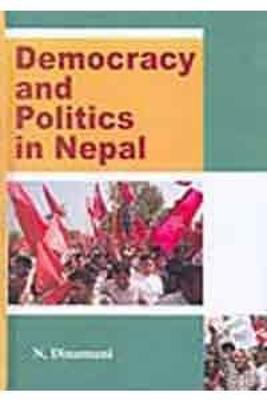 Democracy and Politics in Nepal