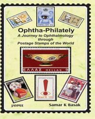 Ophtha-Philately: A Journey to Ophthalmology through Postage Stamps of the World