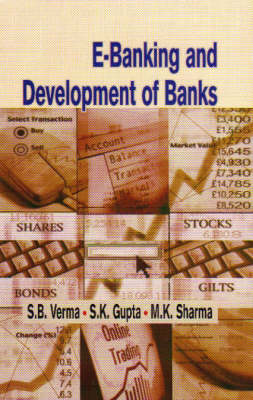 E Banking and the Development of Banks