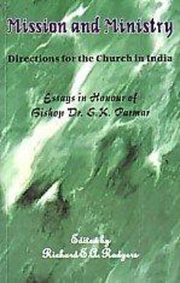 Mission and Ministry: Directions for the Church in India