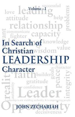 In Search of Christian Leadership Character: 1