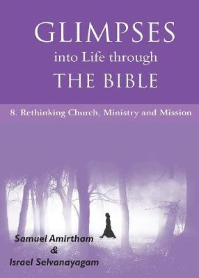 Glimpses into Life Through the Bible