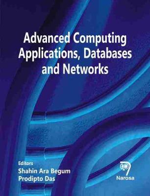 Advanced Computing Applications, Databases and Networks