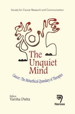 The Unquiet Mind: Cancer: The Metaethical Quandary of Therapies