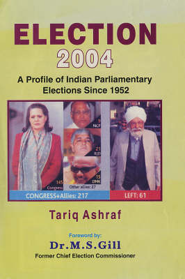 Election 2004: A Profile of India Parliamentary Elections Since 1952