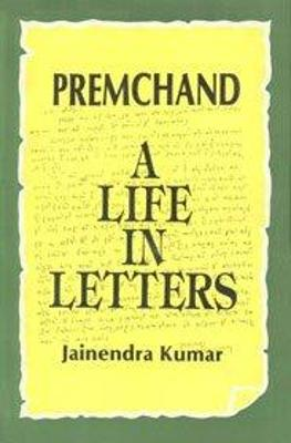 Premchand: A Life in Letters