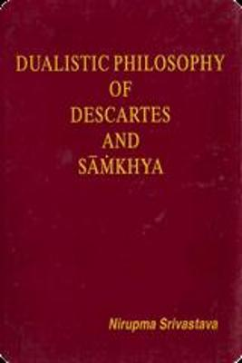 Dualistic Philosophy of Descartes and Samkhya