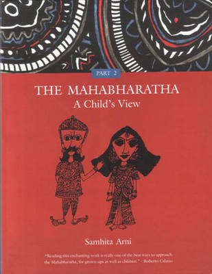 The Mahabharatha: A Child's View: v. 2