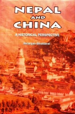 Nepal and China: A Historical Perspectives