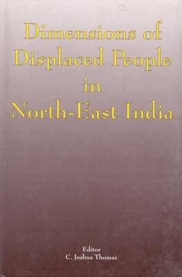 Dimensions of Displaced People in Northeast India