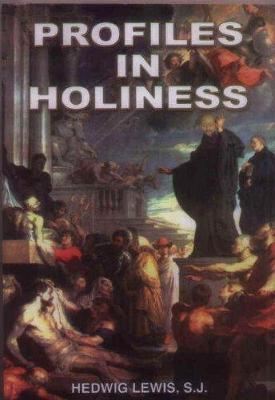 Profiles in Holiness