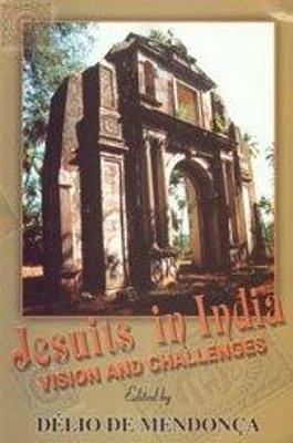 Jesuits in India: Visions and Challenges