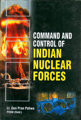 Command and Control of Indian Nuclear Forces