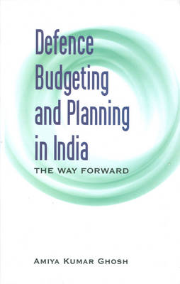 Defence Budgeting and Planning in India