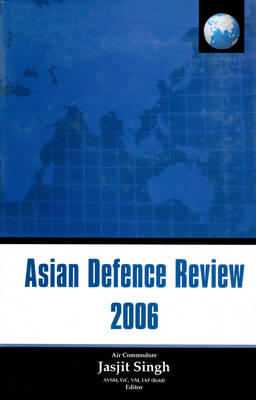 Asian Defence Review: 2006