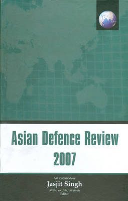 Asian Defence Review: 2007