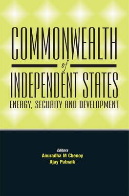 Commonwealth of Independent State: Energy, Security and Development