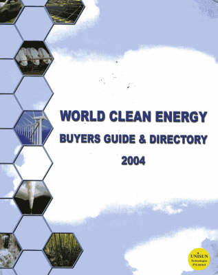 World Clean Energy: Buyer's  Guide  and Directory
