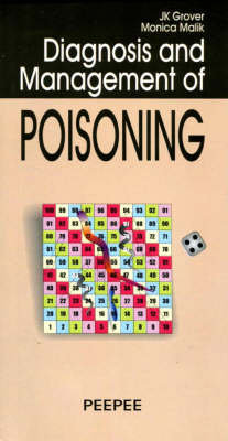 Diagnosis and Management of Poisoning: Volume 1