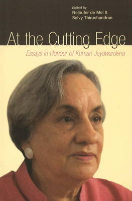 At the Cutting Edge: Essays in Honour of Kumari Jayawardena