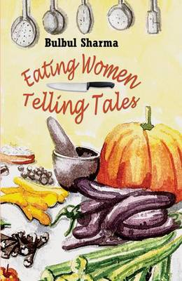 Eating Women, Telling Tales