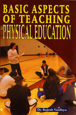 Basic Aspects of Teaching Physical Education
