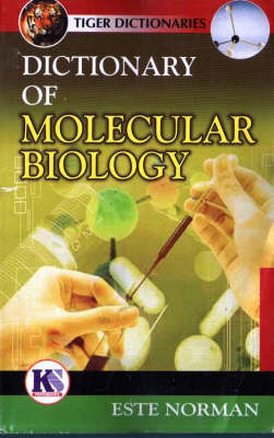 Dictionary of Molecular Biology