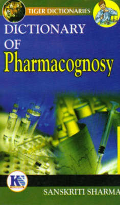 Dictionary of Pharmacognsoy