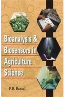 Bioanalysis and Bio Sesnors in Agricultural Science
