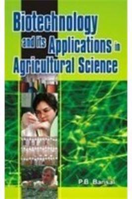 Biotechnology and Its Applications in Agricultural Science