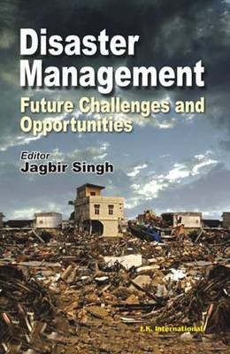 Disaster Management: Future Challenges and Opportunities