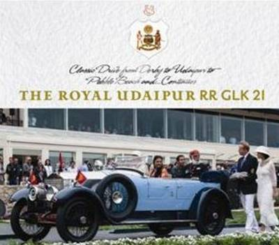 Royal Udaipur RR GLK 21: Classic Drive from Derby to Udaipur to Pebble Beach & ... Continues