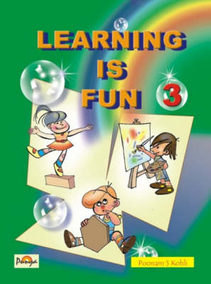 Learning is Fun: Skill Based Series for Beginners for Multidimensional Development