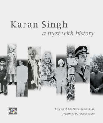 Karan Singh: A Tryst With History