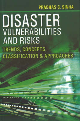Disaster Vulnerabilities and Risks: Trends, Concepts, Classification and Approaches