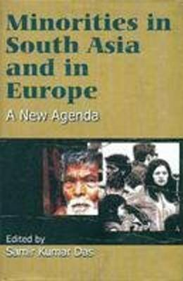 Minorities in Europe and South Asia a New Agenda