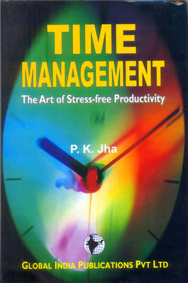 Time Management: the Art of Stress Free Productivity