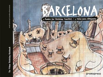 Barcelona: Five Routes for Sketching Travelers