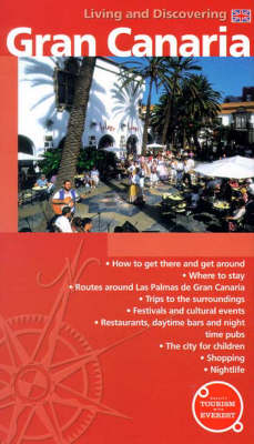Gran Canaria: Living and Discovering