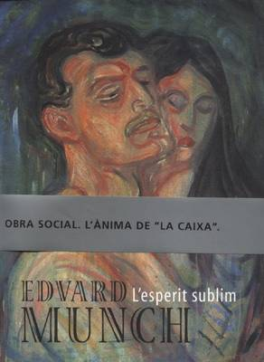 Edvard Munch: L'Esperit Sublim