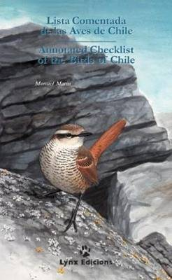 Annotated Checklist of the Birds of Chile: Lista Comentada de las Aves de Chile