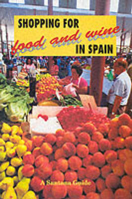 Shopping for Food and Wine in Spain