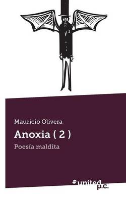 Anoxia ( 2 )