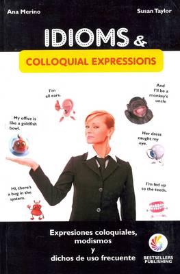 Idioms and Colloquial Expressions: English-Spanish