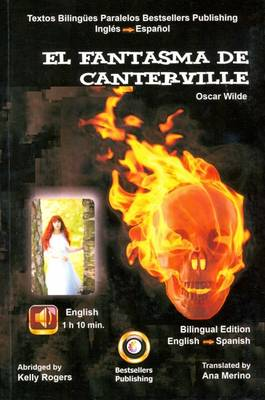 The Canterville Ghost: English & Spanish Parallel Text