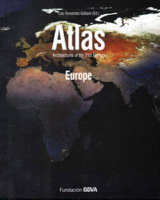 Atlas Architectures of the 21st Century. Europe