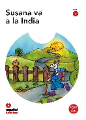 Leer en espanol - Primeros lectores: Susana va a la India + CD (level 2)