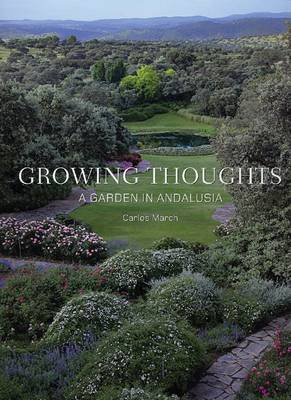 Growing Thoughts: a Garden in Andalusia