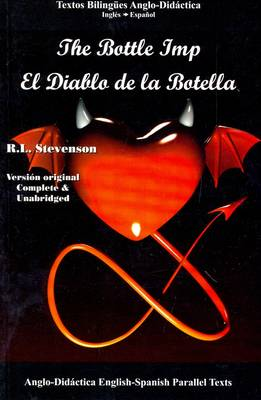 The Bottle Imp: English and Spanish Parallel Text